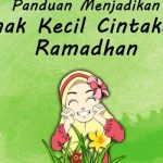 Anak Kecil Cintakan Ramadhan