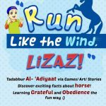 Program Cuti Sekolah di Dzuliman – 'Run Like The Wind, Lizaz!""